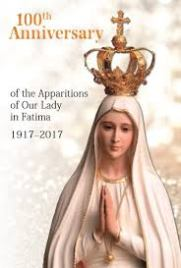 100th Anniversary of Our Lady of Fatima